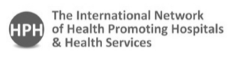 The International Network of Health Promoting Hospitals and Health Services